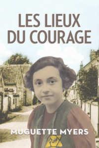 Muguette Myers en 1942, en couverture du récit «Les lieux du courage» publié par la Fondation Azrieli.