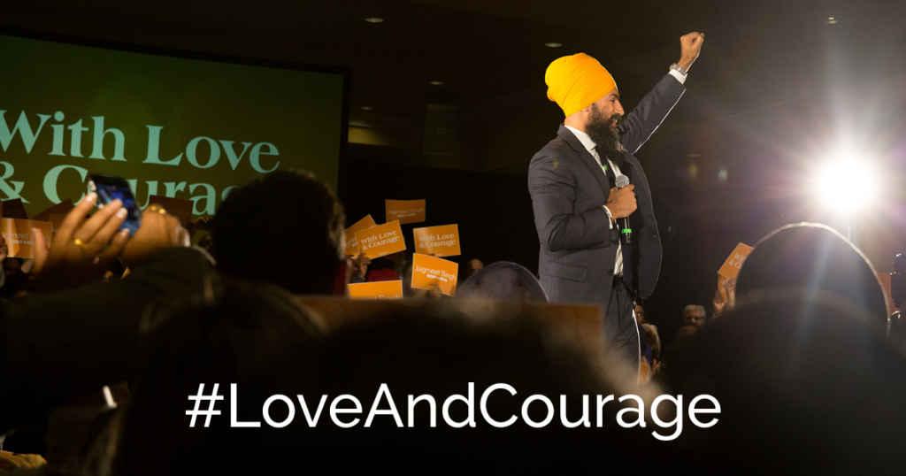 Le slogan de Jagmeet Singh pendant la campagne pour le leadership du NPD fédéral.