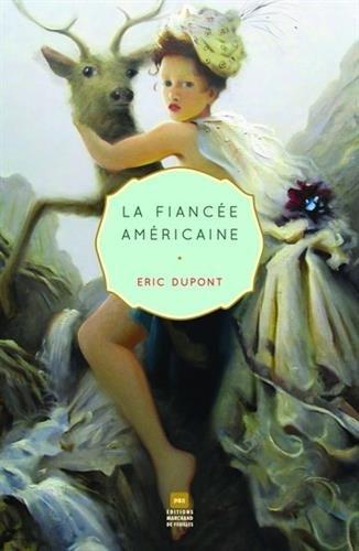 La fiancée américaine d'Éric Dupont