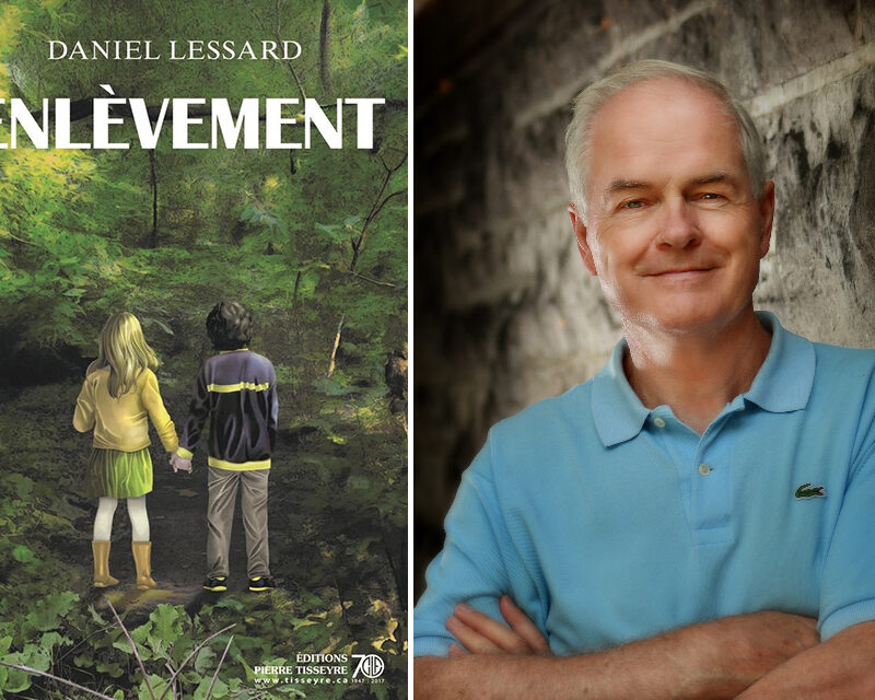 Daniel Lessard, Enlèvement