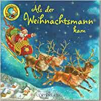 Als der Weihnachtsmann kam - LINO BUCH 266 mit Glanzeffekt - Einzeltitel aus BOX 45: Amazon.de: Nach Clement Clarke Moore, Mit Bildern von Ute Thönissen: Bücher