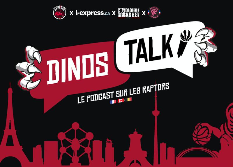 Dinos Talk le balado sur les Raptors