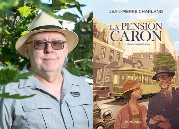 Jean-Pierre Charland, La Pension Caron, tome 1, Mademoiselle Précile, roman, Montréal, Éditions Hurtubise, 2020, 388 pages, 24,95 $.