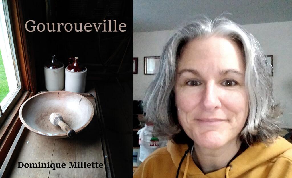 Dominique Millette, Gouroueville, roman à compte d'auteur, 2019, 268 pages, 17,50 $.