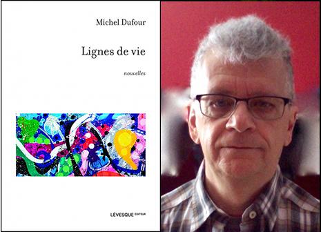livre Michel Dufour, Lignes de vie