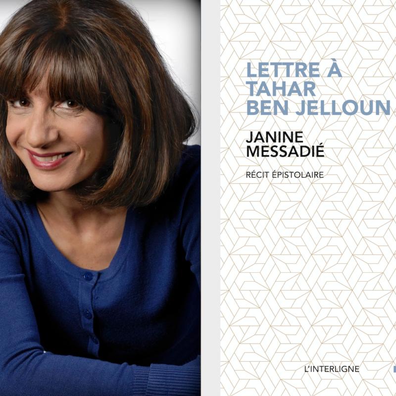 Janine Messadié, Lettre à Tahar Ben Jelloun
