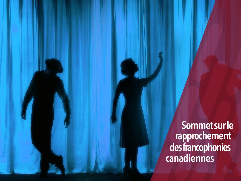 rapprochement des francophonies canadiennes