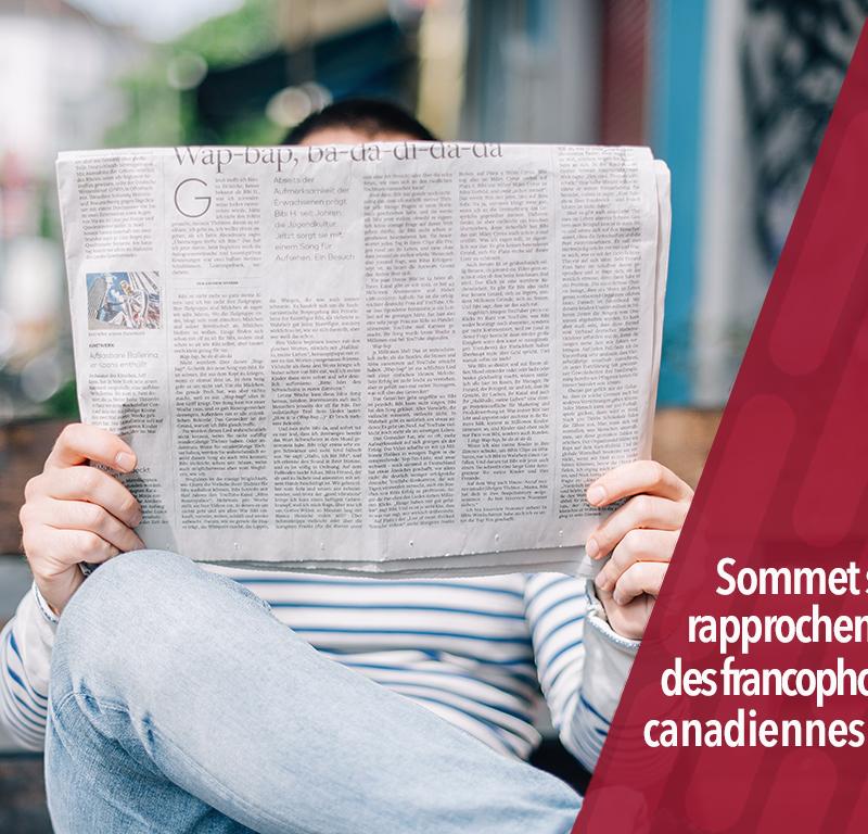 vivre en français, Sommet sur le rapprochement des francophonies canadiennes