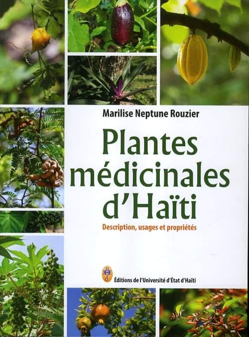 Plantes médicinales d'Haïti, ouvrage de Marilise Neptune Rouzier