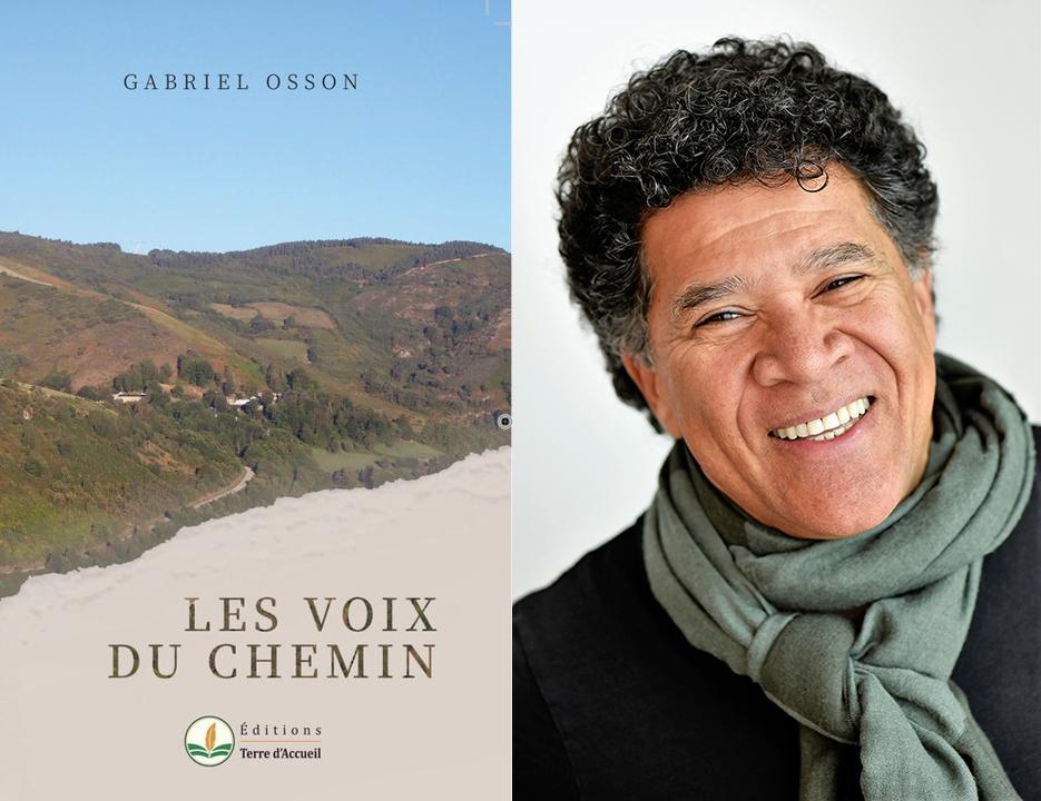Gabriel Osson, Les voix du Chemin