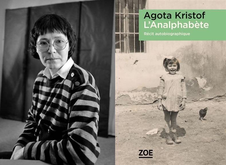 autobiographie, Agota Kristof, L'Analphabète