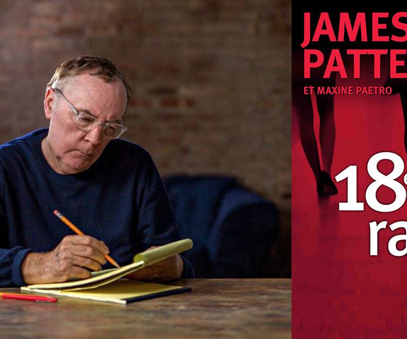 James Patterson, 18e rapt