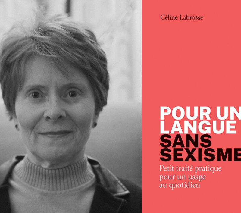 Céline Labrosse, Pour une langue sans sexisme