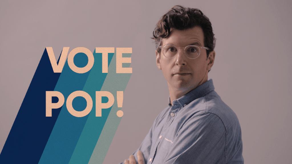 Vote Pop!, Frédéric Choinière